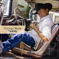 Strait, George - Twang CD Cover Art