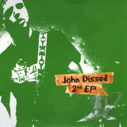 Dissed, John - 2nd EP CD Cover Art