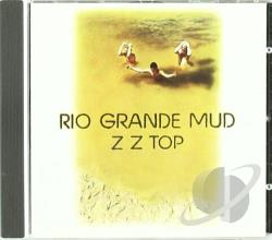 ZZ Top - Rio Grande Mud CD Cover Art