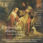 Claycomb / Custer / Ford / Liszt / Servile / Vidal - Il primo dolce affanno (The First Sweet Pain) CD Cover Art