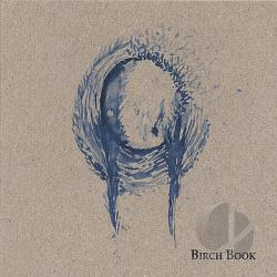 Birch Book - Birch Book CD Cover Art