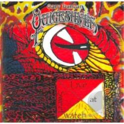 Gary Duncan Quicksilver / Quicksilver - Live at Sweetwater CD Cover Art