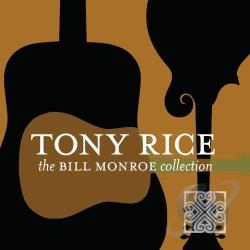 Rice, Tony - Bill Monroe Collection CD Cover Art