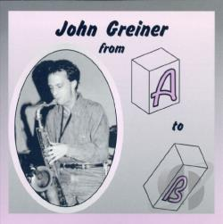 Grenier, John - From A to B CD Cover Art