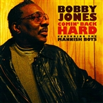 Bobby Jones (Soul Vocals) - Comin' Back Hard CD Cover Art