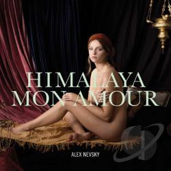 Nevsky, Alex - Himalaya Mon Amour CD Cover Art