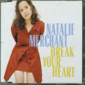 Merchant, Natalie - Break Your Heart DS Cover Art