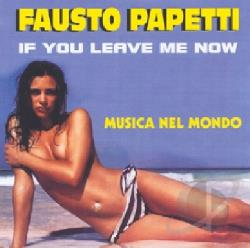 Papetti, Fausto - If You Leave Me Now CD Cover Art