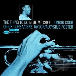 Mitchell, Blue - Thing to Do CD Cover Art