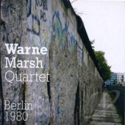 Marsh, Warne - Berlin 1980 CD Cover Art