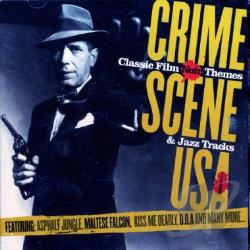 Crime Scene USA - Crime Scene USA: Classic Film Noir Themes & Jazz Tracks CD Cover Art