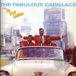 Cadillacs - Fabulous Cadillacs/Crazy Cadillacs CD Cover Art