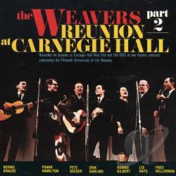 Weavers - Reunion at Carnegie Hall, 1963, Pt. 2 CD Cover Art