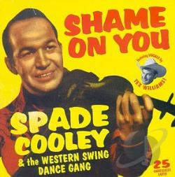 Cooley, Spade - Shame On You: The Western Swing Dance Gang CD Cover Art