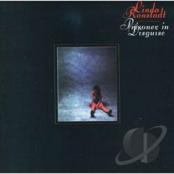 Ronstadt, Linda - Prisoner in Disguise CD Cover Art