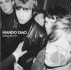 Mando Diao - Bring 'Em In CD Cover Art
