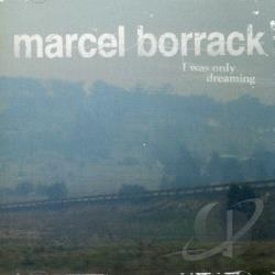 Borrack, Marcel - I Was Only Dreaming CD Cover Art
