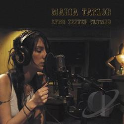 Taylor, Maria - Lynn Teeter Flower CD Cover Art