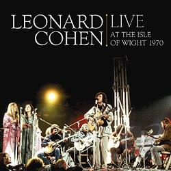 Cohen, Leonard - Live at the Isle of Wight 1970 LP Cover Art