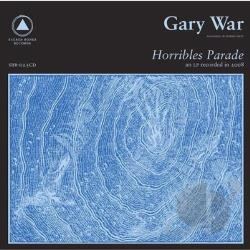 Gary War - Horribles Parade LP Cover Art