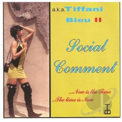 Tiffani Bleu A.K.A. Gwen Brisco - Social Comment CD Cover Art