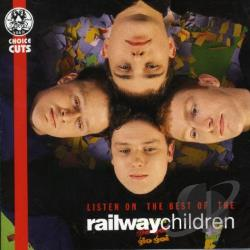 Railway Children - Listen On: The Best of the Railway Children CD Cover Art