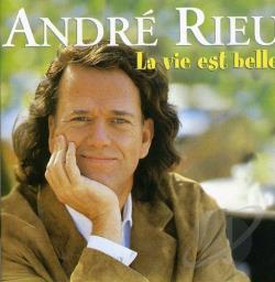 Rieu, Andre - La Vie Est Belle (Life Is Beautiful) CD Cover Art