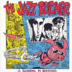 Jazz Butcher Conspiracy - Scandal in Bohemia CD Cover Art