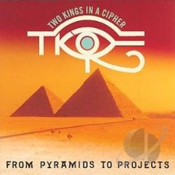 Two Kings In A Cipher - From Pyramids To Projects CD Cover Art