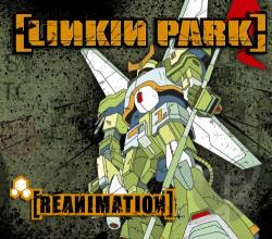 Linkin Park - Reanimation CD Cover Art