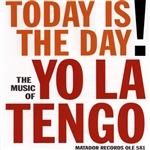 Yo La Tengo - Today Is The Day! CD Cover Art
