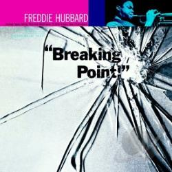 Hubbard, Freddie - Breaking Point CD Cover Art