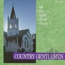 Country Gentlemen - Let the Light Shine Down CD Cover Art