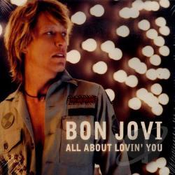 BON JOVI - ALL ABOUT LOVIN'YOU LYRICS