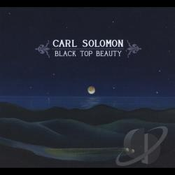 Solomon, Carl - Black Top Beauty CD Cover Art