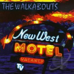 Walkabouts - New West Motel CD Cover Art