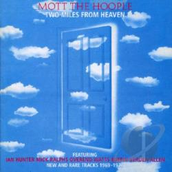 Mott The Hoople - Two Miles from Heaven CD Cover Art