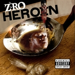 Z-Ro - Heroin CD Cover Art