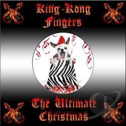 King-Kong Fingers - Ultimate Christmas CD Cover Art