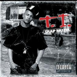 T.I. - Trap Muzik CD Cover Art