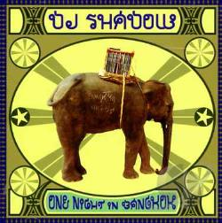 DJ Shadow - One Night In Bangkok CD Cover Art