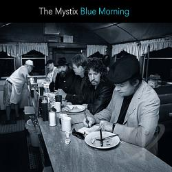 Mystix - Blue Morning CD Cover Art