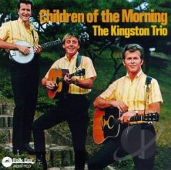 Kingston Trio - Children of the Morning CD Cover Art