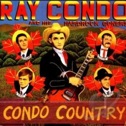 Ray CONDO & HIS HARDROCK GONERS - Condo Country CD Cover Art