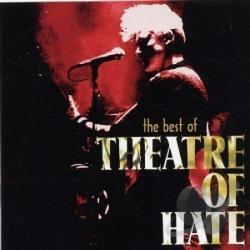 Theatre Of Hate - Best Of Theatre Of Hate CD Cover Art