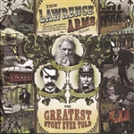 Lawrence Arms - Greatest Story Ever Told CD Cover Art