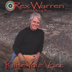 Warren, Rex & Walking Rain - Raise Your Voice CD Cover Art