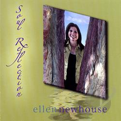 Newhouse, Ellen - Soul Reflection CD Cover Art