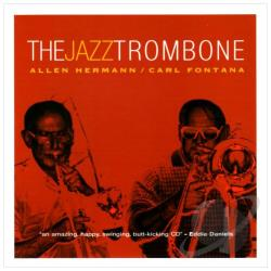 Hermann, Allen - Jazz Trombone CD Cover Art