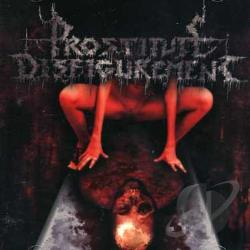Prostitute Disfigurement - Embalmed Madness CD Cover Art